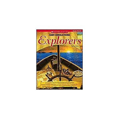 Scholastic Easy Simulations: Explorers Social Studies Workbook, Grade 5 - Grade 12 [eBook]