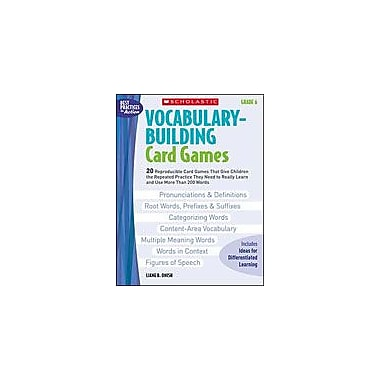 Scholastic Vocabulary-Building Card Games: Grade 6 Puzzles Workbook, Grade 6 [Enhanced eBook]
