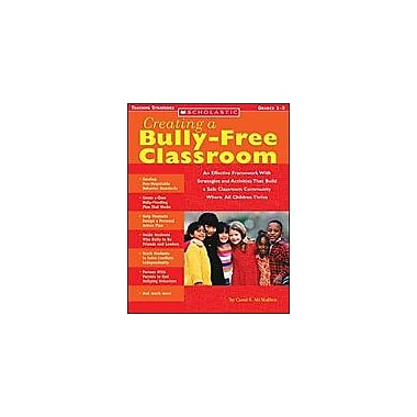 Scholastic Creating A Bully-Free Classroom Character & Social Skills Workbook, Grade 1 - Grade 3 [eBook]