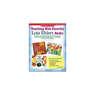 Scholastic Teaching With Favorite Lois Ehlert Books Reading & Writing Workbook, Preschool - Kindergarten [eBook]