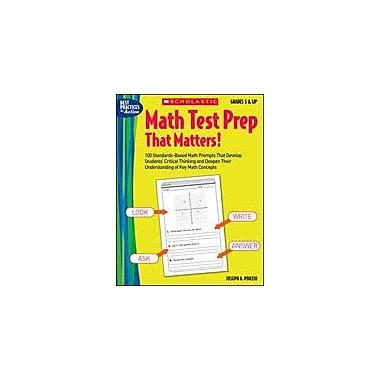 Scholastic Math Test Prep That Matters! Grades 5 & Up Math Workbook, Grade 5 - Grade 12 [Enhanced eBook]