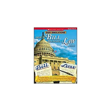 Scholastic Easy Simulations: How A Bill Becomes A Law Social Studies Workbook, Grade 5 - Grade 12 [eBook]