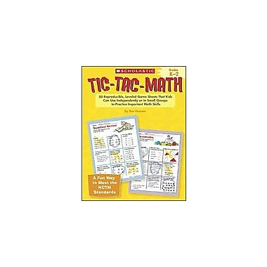 Scholastic Tic-Tac-Math: Grades K-2 Problem Solving Workbook, Kindergarten - Grade 2 [Enhanced eBook]
