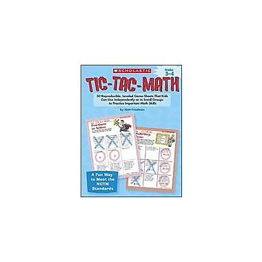 Scholastic Tic-Tac-Math: Grades 3-4 Problem Solving Workbook, Grade 3 - Grade 4 [eBook]