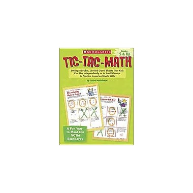 Scholastic Tic-Tac-Math: Grades 5-8 Problem Solving Workbook, Grade 5 - Grade 8 [eBook]
