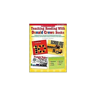 Scholastic Teaching Reading With Donald Crews Books Reading & Writing Workbook, Preschool - Grade 1 [eBook]