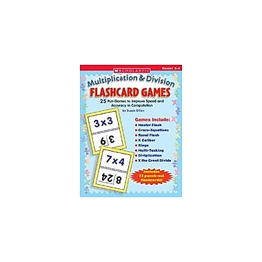 Scholastic Multiplication and Division Flashcard Games Problem Solving Workbook, Grade 3 - Grade 4 [Enhanced eBook]