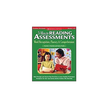Scholastic 3-Minute Reading Assessments: Word Recognition, Fluency, and Comprehension: Grades 1-4, Grade 1 - Grade 4 [eBook]