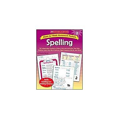 Scholastic Week-By-Week Homework Packets: Spelling Language Arts Workbook, Grade 2 [eBook]