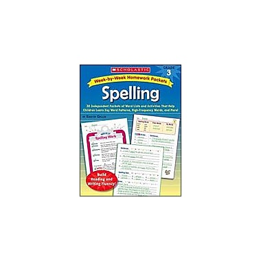 Scholastic Week-By-Week Homework Packets: Spelling Language Arts Workbook, Grade 3 [eBook]