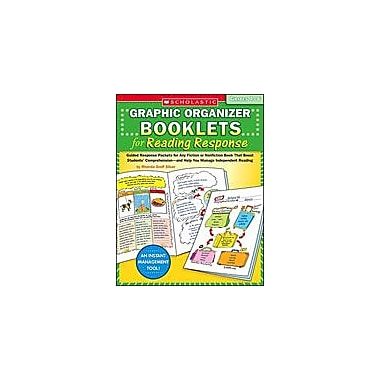 Scholastic Graphic Organizer Booklets for Reading Response Reading & Writing Workbook, Grade 4 - Grade 6 [Enhanced eBook]