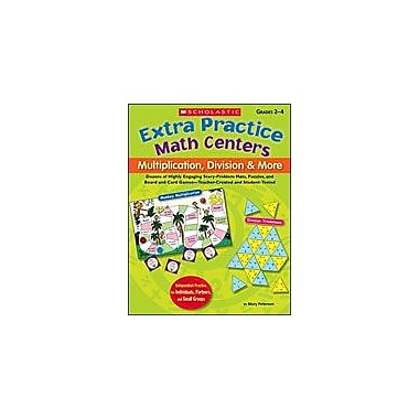 Scholastic Extra Practice Math Centers: Multiplication, Division & More Math Workbook, Grade 2 - Grade 4 [Enhanced eBook]