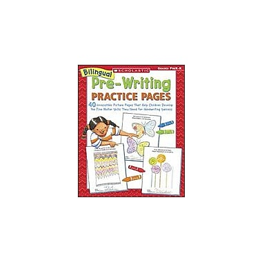 Scholastic Bilingual Pre-Writing Practice Pages Language Arts Workbook, Preschool - Kindergarten [Enhanced eBook]