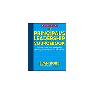 Scholastic The Principal's Leadership Sourcebook Business Workbook, Grade 5 - Grade 12 [Enhanced eBook]