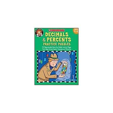 Scholastic Funnybone Books: Decimals & Percents Practice Puzzles Math Workbook, Grade 4 - Grade 6 [Enhanced eBook]