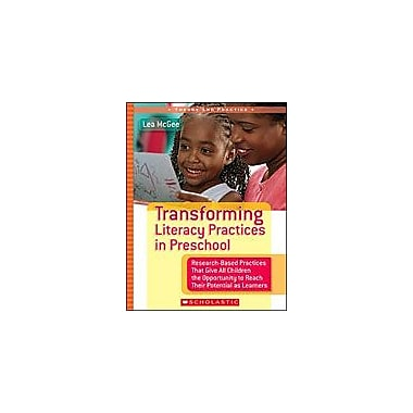 Scholastic Transforming Literacy Practices In Preschool Business Workbook, Preschool [eBook]