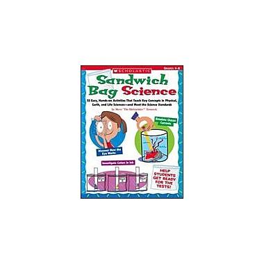 Scholastic Sandwich Bag Science Science Workbook, Grade 4 - Grade 8 [Enhanced eBook]