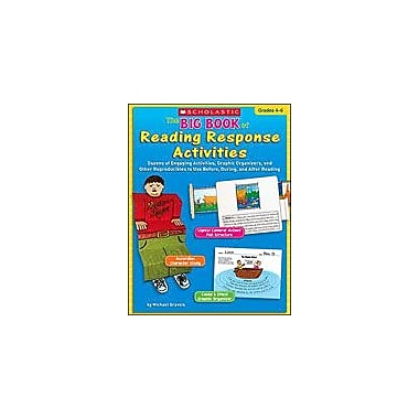 Scholastic The Big Book of Reading Response Activities Art & Music Workbook, Grade 4 - Grade 6 [Enhanced eBook]