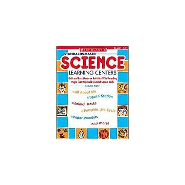 Scholastic Standards-Based Science Learning Centers Science Workbook, Grade 1 - Grade 3 [eBook]