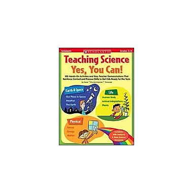 Scholastic Teaching Science: Yes, You Can! Science Workbook, Grade 3 - Grade 6 [Enhanced eBook]