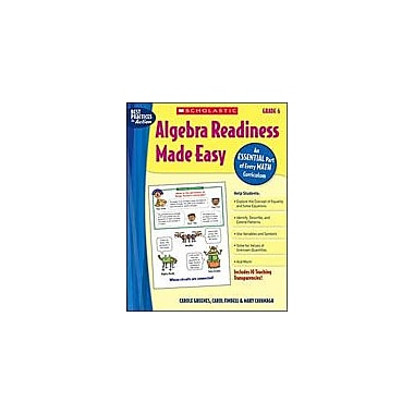 Scholastic Algebra Readiness Made Easy: Grade 6 Math Workbook, Grade 6 [Enhanced eBook]