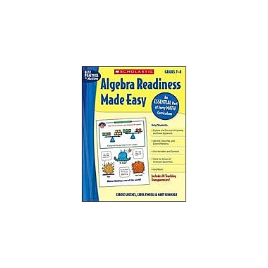 Scholastic Algebra Readiness Made Easy: Grades 7-8 Math Workbook, Grade 7 - Grade 8 [eBook]