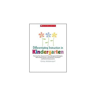 Scholastic Differentiating Instruction In Kindergarten Teacher Planning Workbook, Kindergarten [eBook]