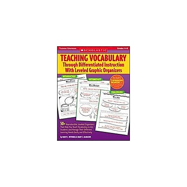 Scholastic Teaching Vocabulary Through Differentiated Instruction With Leveled Graphic Organizers [Enhanced eBook]