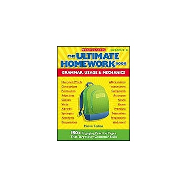 Scholastic The Ultimate Homework Book: Grammar, Usage and Mechanics Language Arts Workbook, Grade 3 - Grade 6 [Enhanced eBook]
