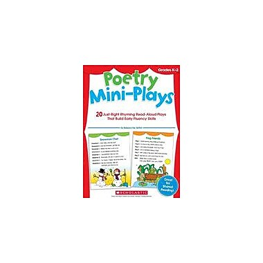 Scholastic Poetry Mini-Plays Kindergarten - Grade 2 [Enhanced eBook]