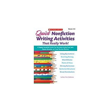 Scholastic Quick Nonfiction Writing Activities That Really Work! Reading & Writing Workbook, Grade 4 - Grade 6 [Enhanced eBook]