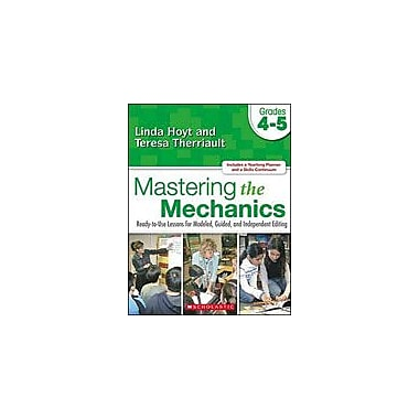 Scholastic Mastering the Mechanics: Grades 4-5 Language Arts Workbook, Grade 4 - Grade 5 [Enhanced eBook]