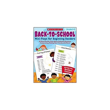 Scholastic Back-To-School Mini-Plays for Beginning Readers Art & Music Workbook, Kindergarten - Grade 2 [Enhanced eBook]