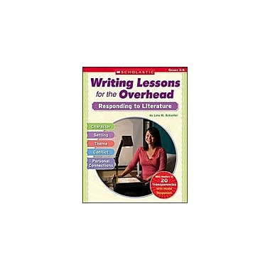 Scholastic Writing Lessons for the Overhead: Responding To Literature, Grade 3 - Grade 6 [Enhanced eBook]