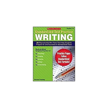 Scholastic Standardized Test Practice: Writing: Grades 3-4 Test Prep Workbook, Grade 3 - Grade 4 [eBook]