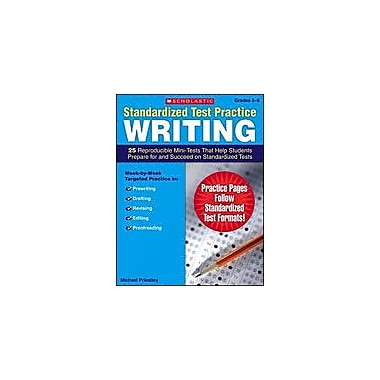 Scholastic Standardized Test Practice: Writing: Grades 5-6 Test Prep Workbook, Grade 5 - Grade 6 [Enhanced eBook]