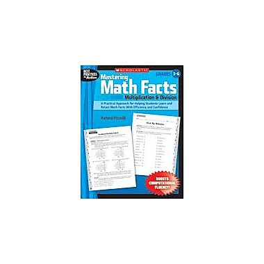 Scholastic Mastering Math Facts: Multiplication and Division Math Workbook, Grade 3 - Grade 6 [eBook]