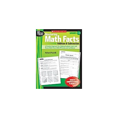 Scholastic Mastering Math Facts: Addition and Subtraction Math Workbook, Grade 1 - Grade 3 [eBook]