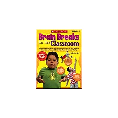 Scholastic Brain Breaks for the Classroom Teacher Planning Workbook, Kindergarten - Grade 5 [Enhanced eBook]