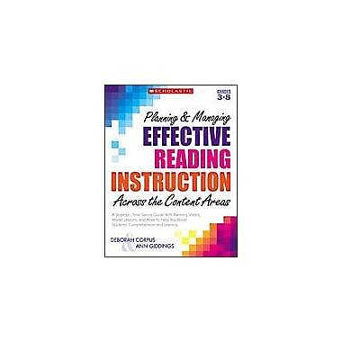 Scholastic Planning and Managing Effective Reading Instruction Across the Content Areas, Grade 3 - Grade 8 [Enhanced eBook]
