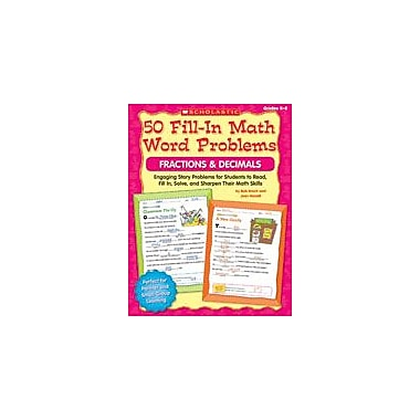 Scholastic 50 Fill-In Math Word Problems: Fractions and Decimals Math Workbook, Grade 4 - Grade 6 [eBook]