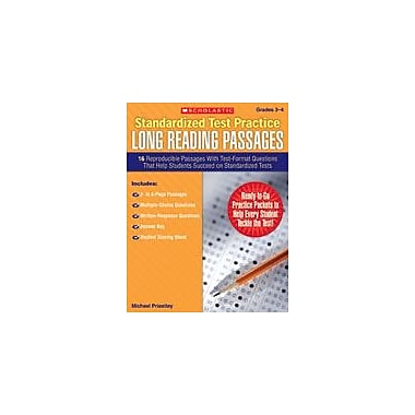 Scholastic Standardized Test Practice: Long Reading Passages: Grades 3-4 Reading & Writing Workbook, Grade 3 - Grade 4 [eBook]