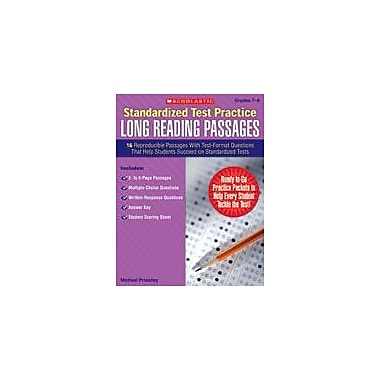 Scholastic Standardized Test Practice: Long Reading Passages: Grades 7-8 Reading & Writing Workbook, Grade 7 - Grade 8 [eBook]