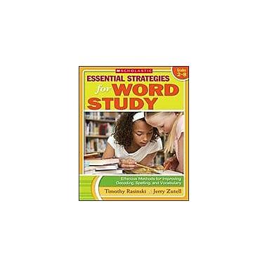 Scholastic Essential Strategies for Word Study Reading & Writing Workbook, Grade 2 - Grade 8 [eBook]