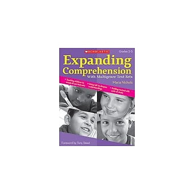 Scholastic Expanding Comprehension With Multigenre Text Sets Reading & Writing Workbook, Grade 2 - Grade 5 [eBook]