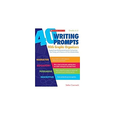 Scholastic 40 Writing Prompts With Graphic Organizers Reading & Writing Workbook, Grade 4 - Grade 6 [eBook]