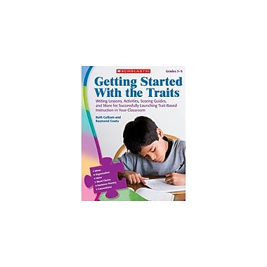 Scholastic Getting Started With the Traits: 3-5 Reading & Writing Workbook, Grade 3 - Grade 5 [Enhanced eBook]