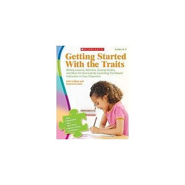 Scholastic Getting Started With the Traits: K-2 Reading & Writing Workbook, Kindergarten - Grade 2 [Enhanced eBook]