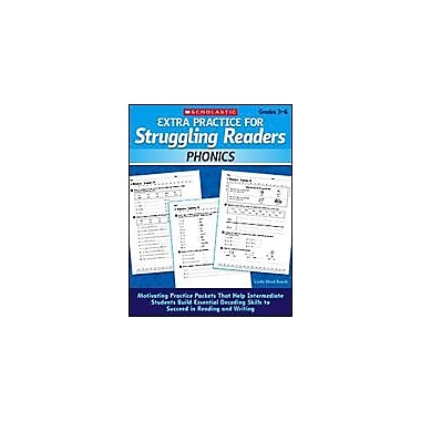Scholastic Extra Practice for Struggling Readers: Phonics Reading & Writing Workbook, Grade 3 - Grade 6 [eBook]
