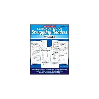 Scholastic Extra Practice for Struggling Readers: Phonics Reading & Writing Workbook, Grade 3 - Grade 6 [Enhanced eBook]